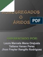 AGREGREGADOS O ÁRIDOS (3)