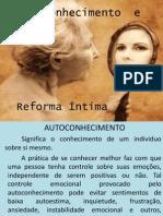 Autoconhecimento e Reforma Intima