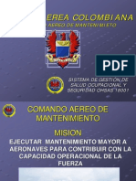 FUERZA AEREA COLOMBIANACOMANDO AEREO DE MANTENIMIETOFFUUEERRZZAA AAEERREEAA CCOOLLOOMMBBIIAANNAACCOOMMAANNDDOO AAEERREEOO DDEE MMAANNTTEENNIIMMIIEETTOO