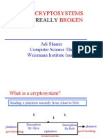 How Cryptosystems Are Really Broken