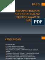 Bab 3 PENERAPAN BUDAYA KORPORAT DALAM SEKTOR AWAM DI MALAYSIA