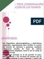 DISTRIBUCIÓN DE LOS TIEMPOS DE SEMÁFORO