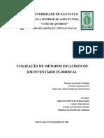 Utilização de Métodos Estatísticos em Inventário Florestal