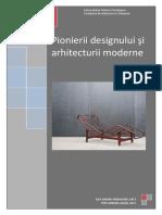 Pionierii designului şi arhitecturii moderne