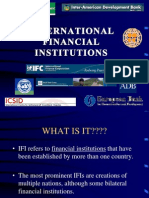 49317076 Ppt on International Financial Institutions