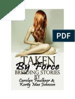 Carolyn Faulkner & Korey Mae Johnson - Taken by Force