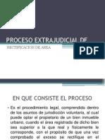 Proceso Extrajudicial de Rectificacion de Area