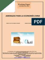 AMENAZAS PARA LA ECONOMÍA CHINA (Es) THREATS FOR THE CHINESE ECONOMY (Es) TXINAKO EKONOMIARAKO MEHATXUAK (Es)