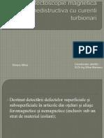 Defectoscopie Magnetica Nedistructiva Cu Curenti Turbionari