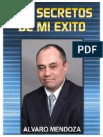Los Secretos De mi Exito Alvaro Mendoza