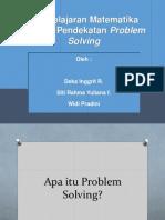Pembelajaran Matematika Dengan Pendekatan Problem Solving1
