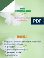 Ulangan harian IPS - Kls 8 - Bab 6 - Penyimpangan Sosial