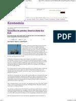 Geopolitica Do Petroleo Brasil Se Afasta Dos EUA - Carta Maior