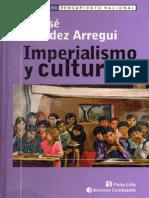 Juan José Hernández Arregui - Imperialismo y cultura