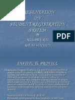Presentation on Student Registration System