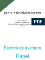 esportedeaventurarapelfim-101129114058-phpapp02
