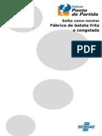 Série+Ponto+de+Partida+-+Saiba+como+Montar+Fábrica+de+Batata+Frita+e+Congelada