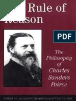 The Rule of Reason_The Philosophy of Charles Sanders Peirce