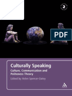 27 Helen Spencer-Oatey Culturally Speaking Culture, Communication and Politeness Theory 2008