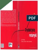 J. Wasilewski, Granice retoryki. O modelu nauczania retoryki w świecie zmedializowanym, [w:] B. Sobczak, H. Zgółkowa (red.), Dydaktyka retoryki, Poznań 2011, s. 75-85.