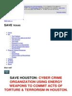 Strahlenfolter Stalking - TI - Ashlii La Wilke - CYBER CRIME ORGANIZATION USING ENERGY WEAPONS - Savehouston.wix.Com