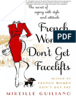 January Free Chapter - French Women Don't Get Facelifts by Mireille Guiliano
