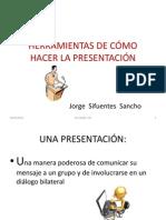 HERRAMIENTAS DE CÓMO HACER LA PRESENTACIÓNfinal1
