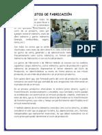 Gastos de Fabricación, Gastos de Organización y Materia Prima
