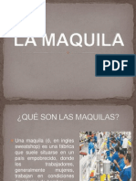 La Maquila