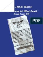 Wal-Mart Watch - Low Prices at What Cost, Annual Report (2005)