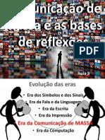 A era da comunicacao de massa AULA 3.4.pdf
