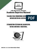 008 Fundamentos Técnicos del Baloncesto Técnica Ofensiva y Defensiva