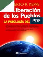 La Liberaci¢n de los pueblos - Norberto R. Keppe