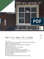 Gebed (1) Met Wie spreek ik -web, Mat. 7, 7-11 – Preek – VB – 1-2-2014 - Pijlers 10.
