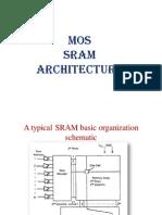 MOS SRAM Architecture