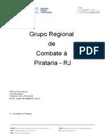 Relatorio Grupo Regional de Combate à Pirataria