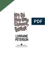 Me Dá Mais Uma Chance Senhor - Lorraine Peterson