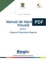 Manual de Identitate Vizuala Pentru POR (Editia a II-A - Februarie 2009)