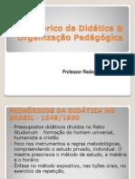 Hist+¦rico da Did+ítica