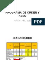 Programa de Orden y Aseo - Finca 2013