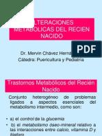 Tema 13. Alteraciones Metabolicas Del Recien Nacido - Dr. Mervin Chavez