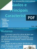 Navios e Principais Características