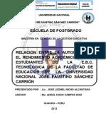 RELACIÓN ENTRE LA AUTOESTIMA Y EL RENDIMIENTO ACADÉMICO DE LOS ESTUDIANTES DE LA E.B.C. TECNOLÓGICA DE LA FACULTAD DE EDUCACIÓN DE LA UNIVERSIDAD NACIONAL JOSÉ FAUSTINO SÁNCHEZ CARRIÓN