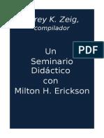 Un Seminario Didactico Con Milton Erickson = Jeffrey K. Zeig Compilador