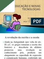 Material Slides Aula Educ e Novas Tecnologias