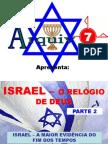 08 - ISRAEL - O RELÓGIO DE DEUS - PARTE 2