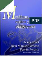 Metaforas, Estilos y Paradigmas = Lorés-Gimeno-Pérdrix