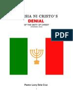 Iglesia Ni Cristos Denial of the Deity of Christ