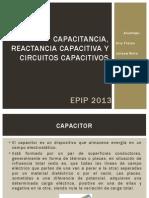 Capacitancia, Reactancia Capacitiva y Circuitos Capacitivos
