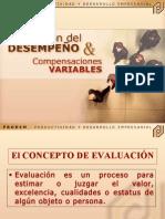 Evalaluacion de desempeño = Compensaciones Variables